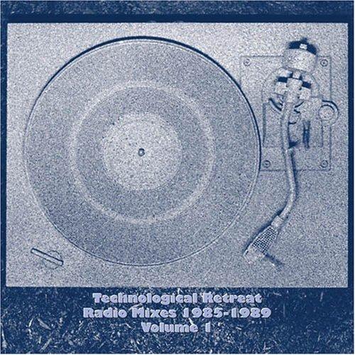 Technological Retreat Radio 1: 1985-1989