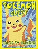 POKEMON QUEST Color by Number: Find 20 Pokemon Hidden by Numbers: Volume 2