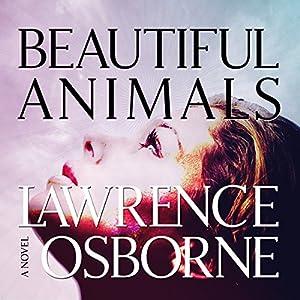 Beautiful Animals Audiobook