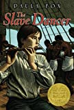 Front cover for the book The Slave Dancer by Paula Fox