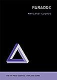 Paradox (MIT Press Essential Knowledge series)