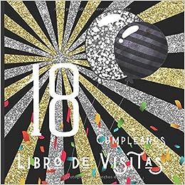 18 Cumpleaños Libro de Visitas: Feliz Celebración del 18 ...