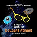 Mostly Harmless | Livre audio Auteur(s) : Douglas Adams Narrateur(s) : Martin Freeman