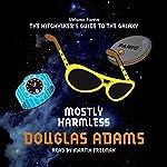 Mostly Harmless | Douglas Adams