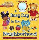 A Busy Day in the Neighborhood (Daniel Tiger's Neighborhood)
