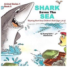 Kids Book Shark Saves The Sea Rhyming Short Story