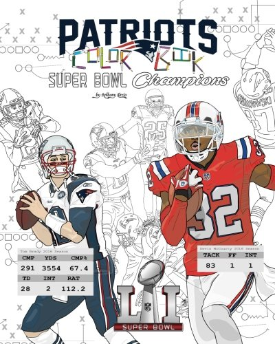 New England Patriots 2017 Super Bowl Champions  The Ultimate Football Coloring  Activity And Stats Book For Adults And Kids