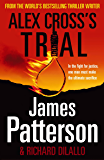 Alex Cross's Trial: (Alex Cross 15) (English Edition)