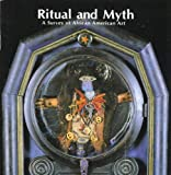 img - for Ritual and Myth: A Survey of African American Art book / textbook / text book