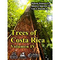 Trees of Costa Rica vol. IV (English Edition)