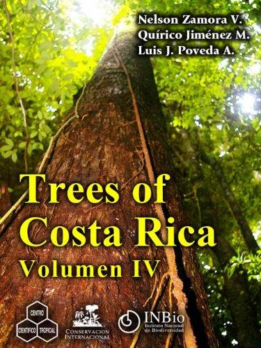 Trees of Costa Rica vol. IV