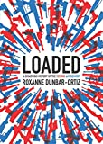 #6: Loaded: A Disarming History of the Second Amendment (City Lights Open Media)