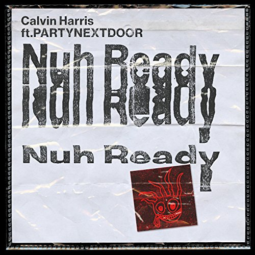 Nuh Ready Nuh Ready [Explicit]