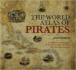 The world atlas of pirates treasures and treachery on the seven flip to back flip to front gumiabroncs Gallery