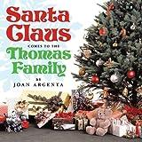 Santa Claus Comes to the Thomas Family, Joan Argenta, 1456778463