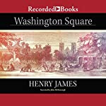 Washington Square (Recorded Books Edition) | Henry James