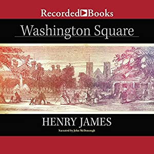 Washington Square (Recorded Books Edition) Hörbuch