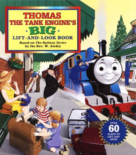 Thomas the Tank Engine's Big Lift-And-look Book (Thomas & Friends)