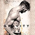 The Gravity of Us | Brittainy C. Cherry
