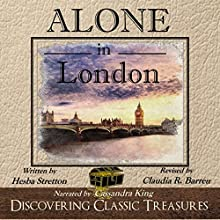 Alone in London - Annotated Audiobook by Hesba Stretton Narrated by Cassandra King