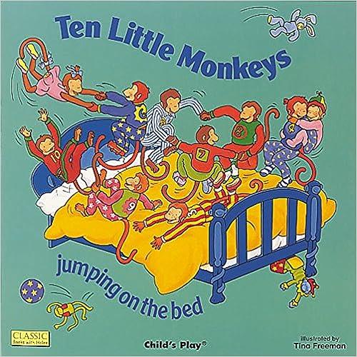 Ten Little Monkeys Jumping On The Bed por Tina Freeman epub