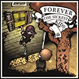 Forever The Sickest Kids (Booklet Version)