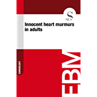 Innocent Heart Murmurs in Adults (English Edition)