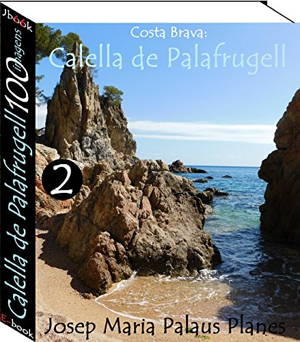 Costa Brava: Calella de Palafrugell (100 imagens) -2-