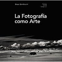 La fotografía como arte (Photoclub)