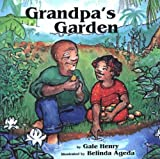 Grandpa's Garden, Gale Henry, 0889612137