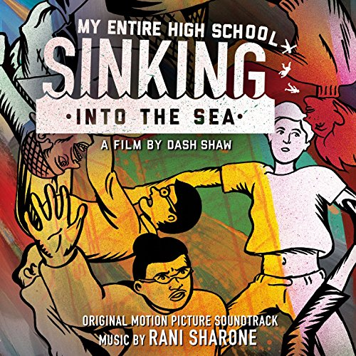 My Entire High School Sinking into the Sea (Original Motion Picture Soundtrack)