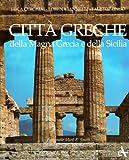 img - for Citta Della Magna Grecia E Della Sicilia book / textbook / text book