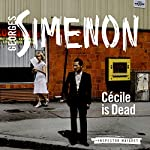 Cecile Is Dead: Inspector Maigret, Book 20 | Georges Simenon,David Bellos (translator)