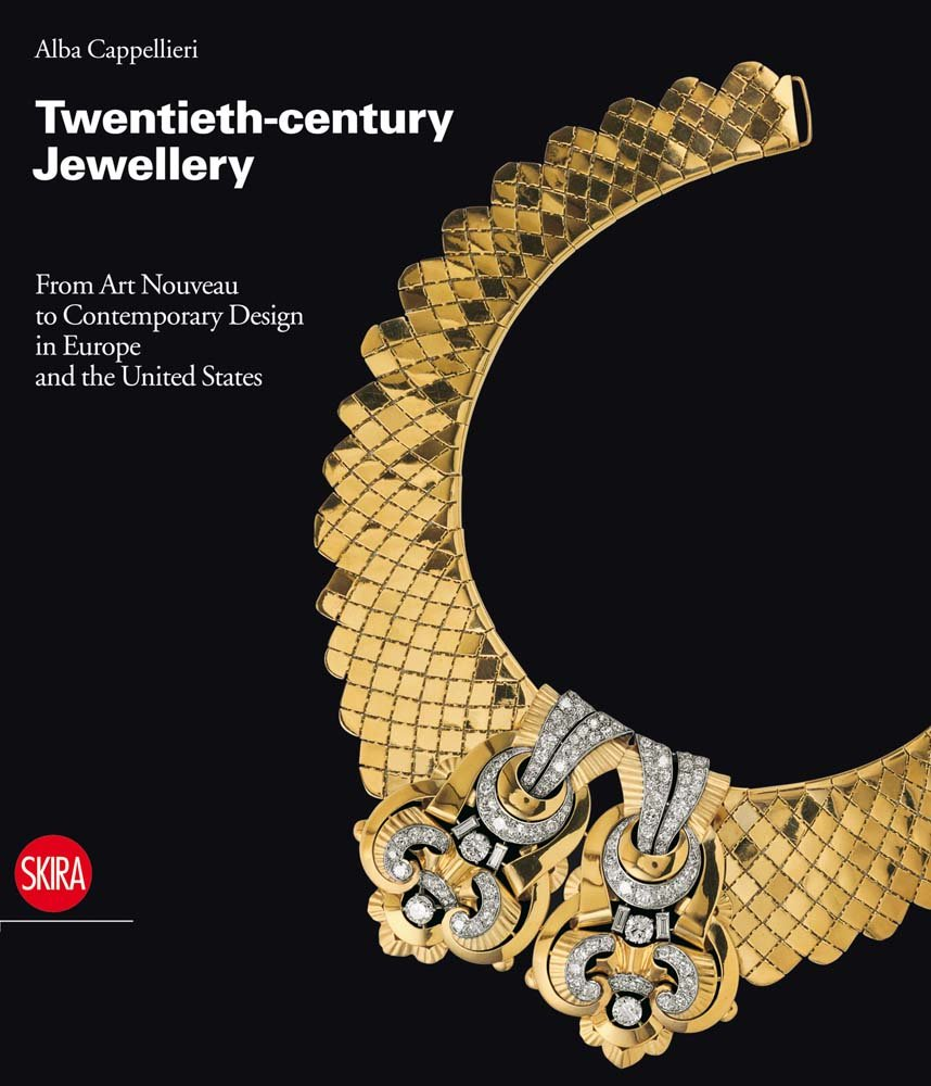 Twentieth-century Jewellery: From Art Nouveau to Contemporary Design in Europe and the United States PDF