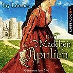 Das Mädchen aus Apulien | Iny Lorentz
