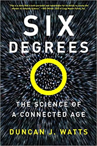 Six Degrees The Science Of A Connected Age Duncan J Watts
