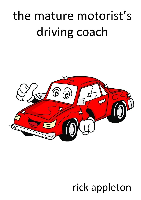 Read Online The mature motorist's driving coach ebook