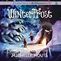 Winterfrost Audiobook by Michelle Houts Narrated by Amy McFadden