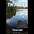 Two Dead (Black Heath Classic Crime)