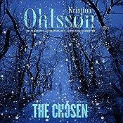 The Chosen: The Fredrika Bergman Series, Book 5   Kristina Ohlsson