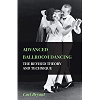 Advanced Ballroom Dancing - The Revised Theory and Technique book cover