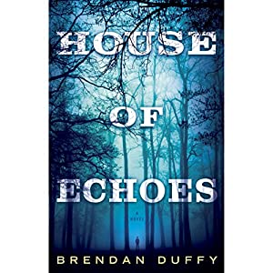 House of Echoes Hörbuch