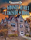 img - for The Ghostly Secret of Lakeside School (Cold Whispers II) book / textbook / text book