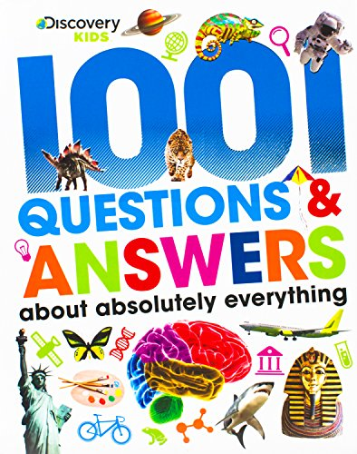 1001 Questions & Answers About Absolutely Everything