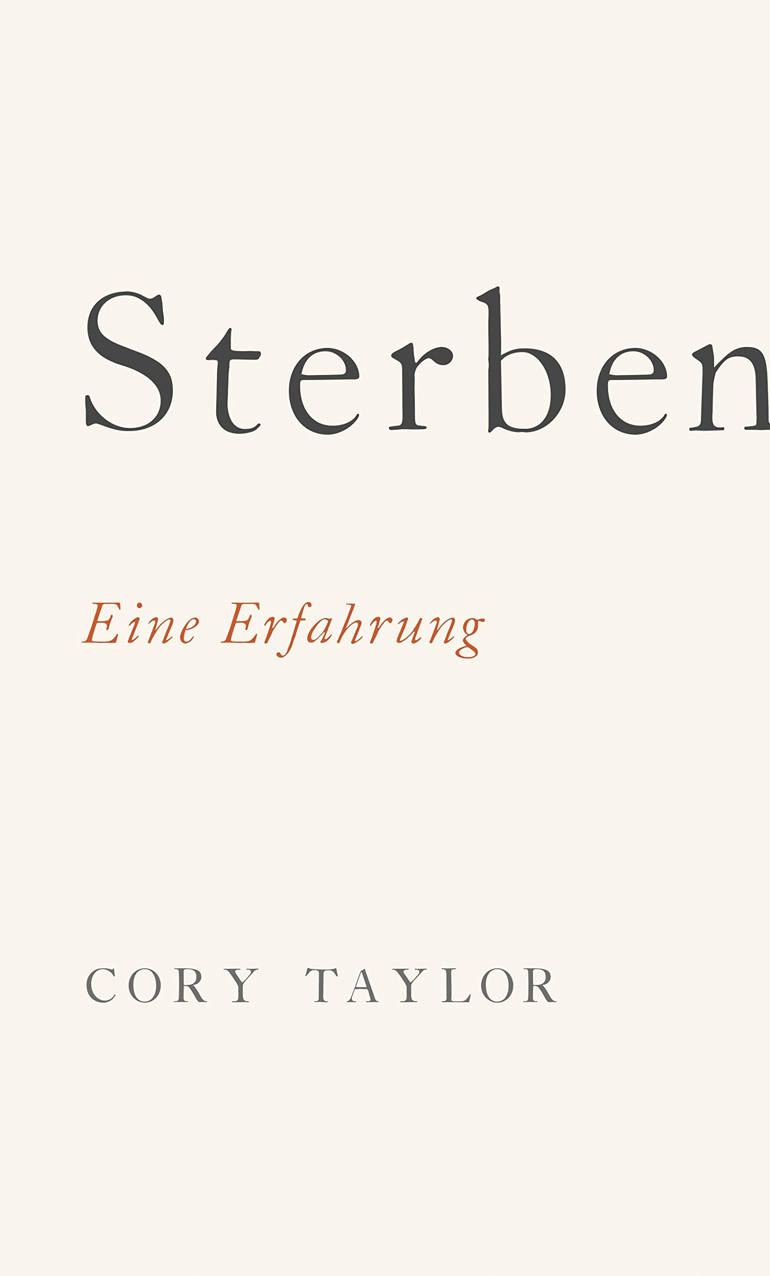 Sterben Eine Erfahrung Amazon De Cory Taylor Ulrike Kretschmer