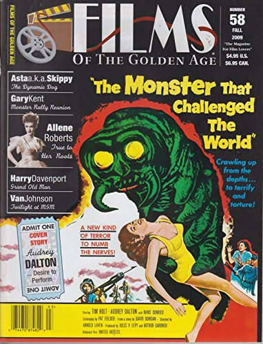 Films of the Golden Age No. 58 Fall 2009 The Monster That Challenged the World cover (Films Of The Golden Age Magazine)