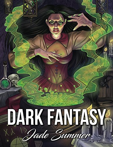 Dark Fantasy: An Adult Coloring Book with Mysterious Women, Mythical Creatures, Demonic Monsters, and Gothic Scenes for Relaxation -