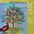 Stitches to Savor 2017: Wall-Art Calendar of Designs by Sue Spargo