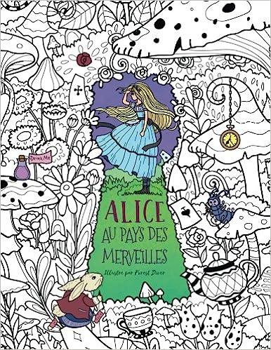 Amazoncom Alice Au Pays Des Merveilles Livre De Coloriage Pour