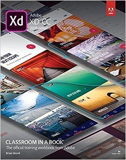Adobe XD CC Classroom in a Book (2018 release) (Classroom in